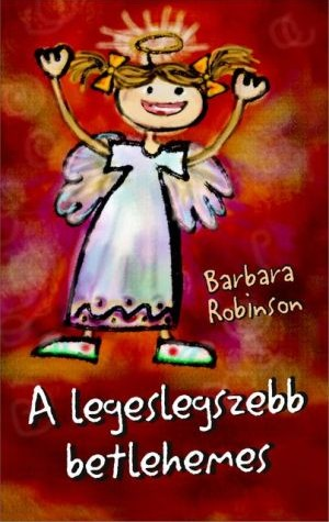 barbara-robinson-legeslegszebb-betlehemes-a.jpg