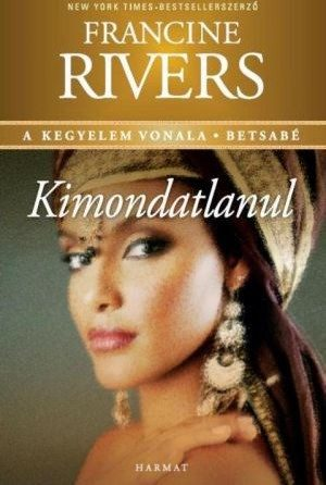 francine-rivers-kimondatlanul-betsabe.jpg