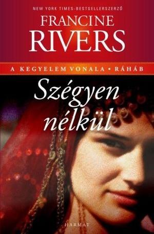 francine-rivers-szegyen-nelkul-rahab.jpg