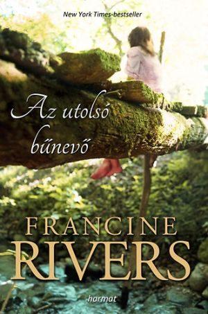 francine-rivers-utolso-bunevo-2D