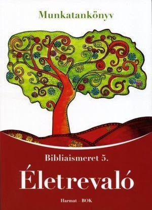 harmat-kiado-eletrevalo-bibliaismeret-5-munkatankonyv-ha-1050.jpg