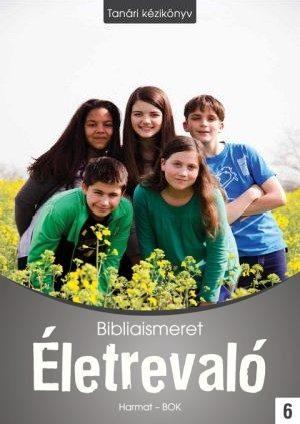 harmat-kiado-eletrevalo-bibliaismeret-6-tanari-kezikonyv-ha-1069.jpg