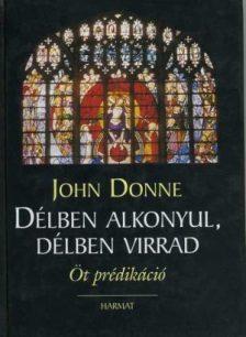 john-donne-delben-alkonyul-delben-virrad.jpg