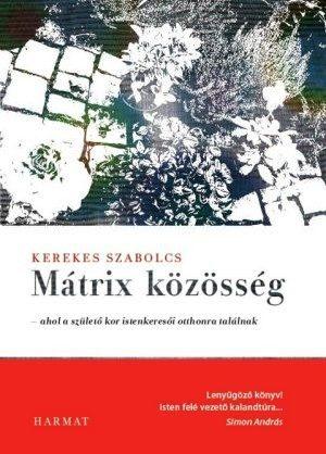 kerekes-szabolcs-matrix-kozosseg.jpg