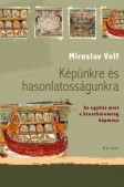miroslav-volf-kepunkre-es-hasonlatossagunkra.jpg