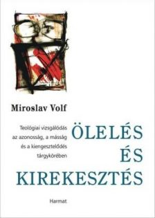 miroslav-volf-oleles-es-kirekesztes.jpg