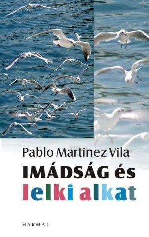 pablo-martinez-imadsag-es-lelkialkat.jpg