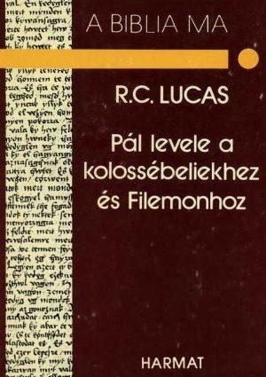 r-c-lucas-pal-levele-a-kolossebeliekhez-es-filemonhoz.jpg