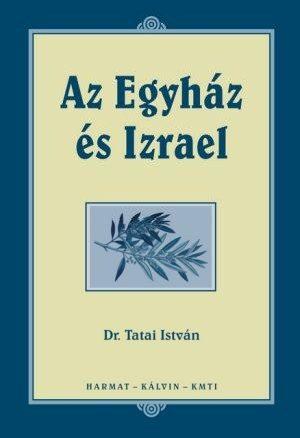 tatai-istvan-egyhaz-es-izrael-az.jpg