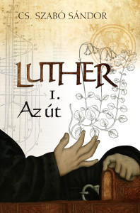 Luther_Az út_Első könyv_borító