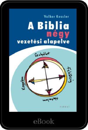 ebook – Biblia négy vezetési alapelve